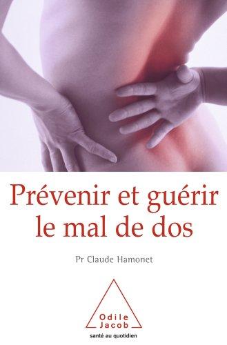 Prévenir et guérir le mal de dos [Format Kindle]