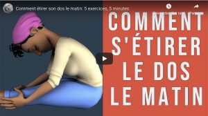 Assouplir son dos: exercices assouplissement du dos à faire chez soi