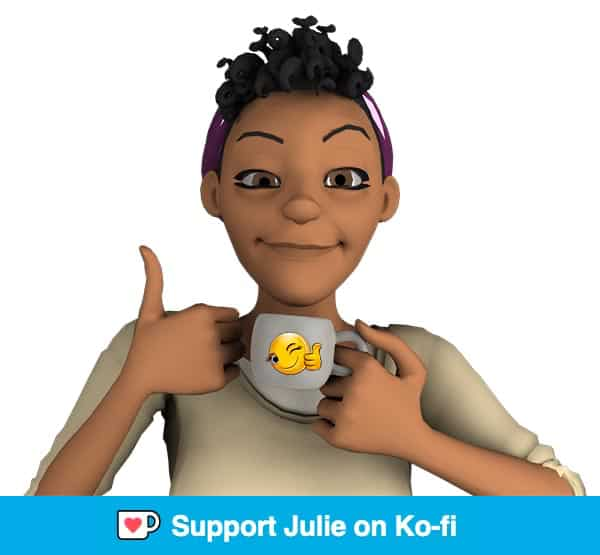 Support Julie on Ko-fi